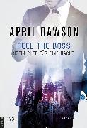 Cover-Bild zu Feel the Boss - (K)ein Chef für eine Nacht (eBook) von Dawson, April
