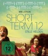 Cover-Bild zu Cretton, Destin Daniel: Short Term 12 - Stille Helden