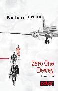 Cover-Bild zu Larson, Nathan: Zero One Dewey (eBook)