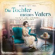 Cover-Bild zu Die Tochter meines Vaters (Audio Download) von Seidel, Romy