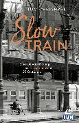 Cover-Bild zu Slow Train von Chesshyre, Tom