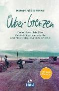 Cover-Bild zu DuMont Welt-Menschen-Reisen Über Grenzen (eBook) von Arnu, Titus