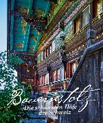 Cover-Bild zu Bauernstolz. Die schönsten Höfe der Schweiz