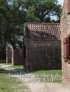 Cover-Bild zu Incidents in the Life of a Slave Girl. Written by Herself (eBook) von Ann Jacobs, Harriet