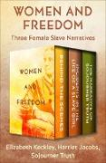 Cover-Bild zu Women and Freedom (eBook) von Keckley, Elizabeth