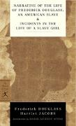 Cover-Bild zu Narrative of the Life of Frederick Douglass, an American Slave & Incidents in the Life of a Slave Girl von Douglass, Frederick
