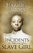 Cover-Bild zu Incidents in the Life of a Slave Girl (eBook) von Ann Jacobs, Harriet