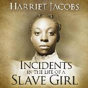 Cover-Bild zu Incidents in the Life of a Slave Girl (Unabridged) (Audio Download) von Jacobs, Harriet Ann