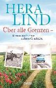 Cover-Bild zu Über alle Grenzen von Lind, Hera