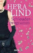 Cover-Bild zu Schleuderprogramm von Lind, Hera