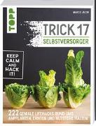 Cover-Bild zu Trick 17 - Selbstversorger von Jacob, Marco