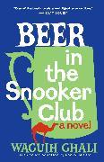 Cover-Bild zu Beer in the Snooker Club von Ghali, Waguih