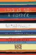 Cover-Bild zu This Is Not a Border von Coetzee, J.M.
