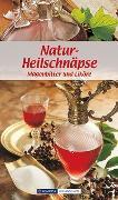 Cover-Bild zu Natur-Heilschnäpse von Wiesmüller, Maria