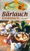 Cover-Bild zu Bärlauch, Knoblauch & Zwiebel von KOMPASS-Karten GmbH (Hrsg.)