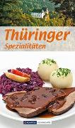 Cover-Bild zu Thüringer Spezialitäten von Calis, Ursula