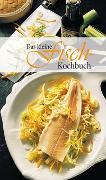 Cover-Bild zu Das kleine Fischkochbuch von Calis, Ursula