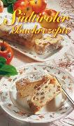Cover-Bild zu Südtiroler Backrezepte von Wiesmüller, Maria