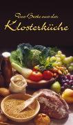 Cover-Bild zu Das Beste aus der Klosterküche von Calis, Ursula