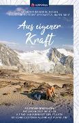 Cover-Bild zu Aus eigener Kraft von KOMPASS-Karten GmbH (Hrsg.)
