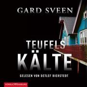 Cover-Bild zu Teufelskälte (Ein Fall für Tommy Bergmann 2) von Sveen, Gard