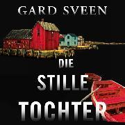 Cover-Bild zu Die stille Tochter (Audio Download) von Sveen, Gard