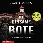 Cover-Bild zu Der einsame Bote (Audio Download) von Sveen, Gard