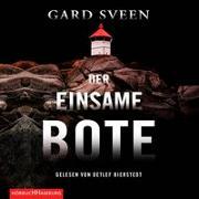 Cover-Bild zu Der einsame Bote (Ein Fall für Tommy Bergmann 3) von Sveen, Gard