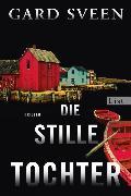 Cover-Bild zu Die stille Tochter (eBook) von Sveen, Gard