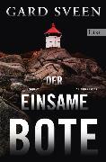 Cover-Bild zu Der einsame Bote (eBook) von Sveen, Gard
