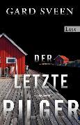Cover-Bild zu Der letzte Pilger (eBook) von Sveen, Gard