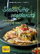 Cover-Bild zu Schlimm, Sabine: Seelenfutter vegetarisch (eBook)