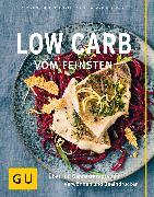 Cover-Bild zu Bodensteiner, Susanne: Low Carb vom Feinsten (eBook)