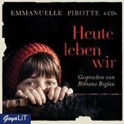 Cover-Bild zu Pirotte, Emmanuelle: Heute leben wir