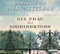 Cover-Bild zu Ackerman, Diane: Die Frau des Zoodirektors