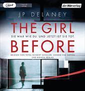 Cover-Bild zu Delaney, JP: The Girl Before - Sie war wie du. Und jetzt ist sie tot