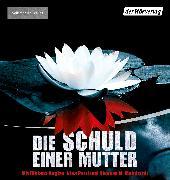 Cover-Bild zu Daly, Paula: Die Schuld einer Mutter (Audio Download)