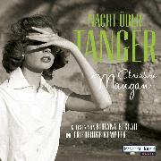 Cover-Bild zu Mangan, Christine: Nacht über Tanger (Audio Download)