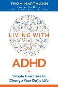 Cover-Bild zu Living with ADHD von Hartmann, Thom