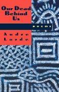 Cover-Bild zu Our Dead Behind Us: Poems von Lorde, Audre