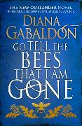 Cover-Bild zu Go Tell the Bees that I am Gone von Gabaldon, Diana
