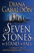 Cover-Bild zu Seven Stones to Stand or Fall von Gabaldon, Diana