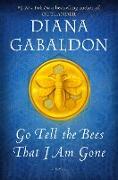 Cover-Bild zu Go Tell the Bees That I Am Gone (eBook) von Gabaldon, Diana