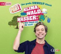 Cover-Bild zu Checker Tobi - Der große Umwelt-Check: Wald, Klima, Wasser - Das check ich für euch!