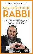 Cover-Bild zu Der fröhliche Rabbi und die verschlungenen Wege zum Glück