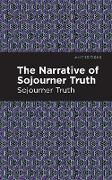 Cover-Bild zu The Narrative of Sojourner Truth von Truth, Sorjourner