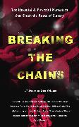 Cover-Bild zu BREAKING THE CHAINS - The Essential & Powerful Narratives that Shook the Roots of Slavery (17 Books in One Volume) (eBook) von Douglass, Frederick
