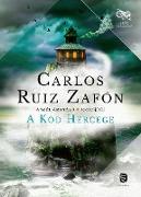 Cover-Bild zu A köd hercege (eBook) von Ruiz Zafón, Carlos