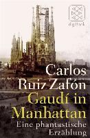 Cover-Bild zu Gaudí in Manhattan (eBook) von Ruiz Zafón, Carlos