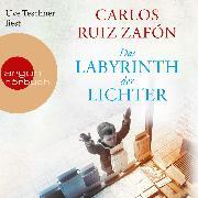 Cover-Bild zu Das Labyrinth der Lichter (Gekürzte Lesung) (Audio Download) von Zafón, Carlos Ruiz